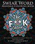Swear Word Mandala Coloring Book: The...