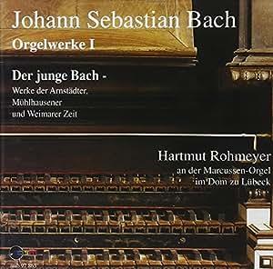 Bach: Orgelwerke Vol. 1 Rohmey