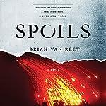 Spoils | Brian Van Reet