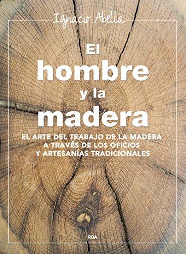 el-hombre-y-la-madera-ilustrados-integral
