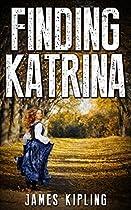 Mystery: Finding Katrina: (mystery, Suspense, Thriller, Suspense Thriller Mystery)