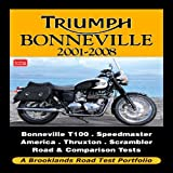 R M Clarke Triumph Bonneville 2001-2008 Road Test Portfolio (Brooklands Books Road Test Series)