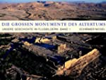 Die gro�en Monumente des Altertums: U...
