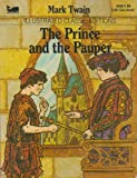 img - for The Prince and the Pauper Illustrated Classic Editions (Moby Books 4535) Mark Twain book / textbook / text book