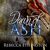 Dawn of Ash: Imdalind, Book 6 | Rebecca Ethington