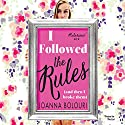 I Followed the Rules (       UNABRIDGED) by Joanna Bolouri Narrated by Susie Riddell