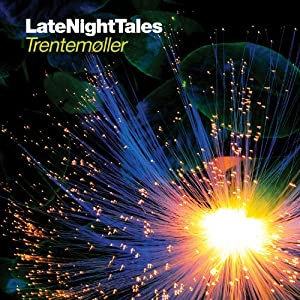 Trentemoller Late Night Tales Amazon Com Music