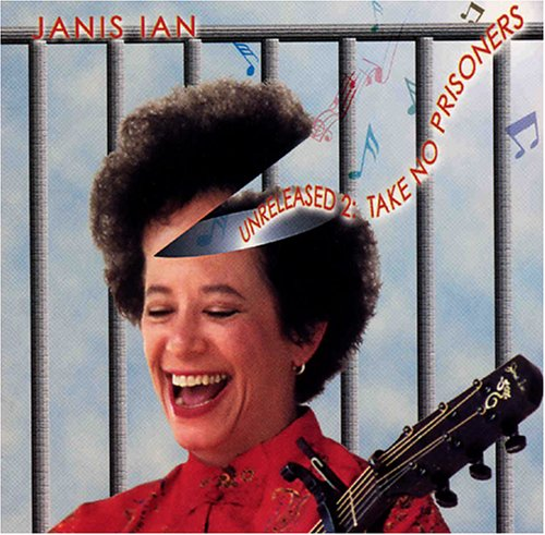 Janis Ian - Unreleased 2: Take No Prisoners - Zortam Music