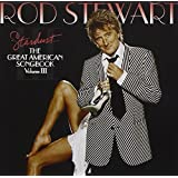Stardust - The Great American Songbook: Volume III