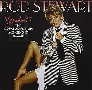 Stardust... The Great American Songbook, Vol. III
