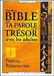 Pour la Bible avec Ta Parole est un t...