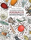 """Afficher """"Les mondes invisibles des animaux microscopiques"""""""