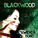 Blackwood (       UNABRIDGED) by Gwenda Bond Narrated by Stephanie Cannon