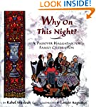 Why on This Night?: A Passover Haggad...