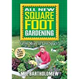 All New Square Foot Gardening ~ Mel Bartholomew