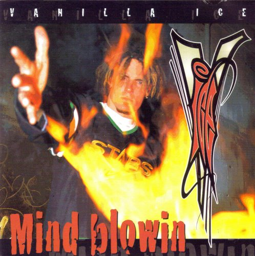 Vanilla Ice - Mind Blowin - Zortam Music