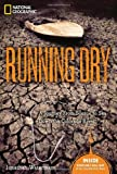 Jonathan Waterman Running Dry: A Journey from Source to Sea Down the Colarado River