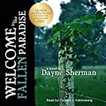 Welcome to the Fallen Paradise: A Novel | Dayne Sherman