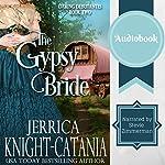 The Gypsy Bride: The Daring Debutantes, Book 2 | Jerrica Knight-Catania