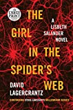 img - for The Girl in the Spider's Web: A Lisbeth Salander novel, continuing Stieg Larsson's Millennium Series (Random House Large Print) book / textbook / text book