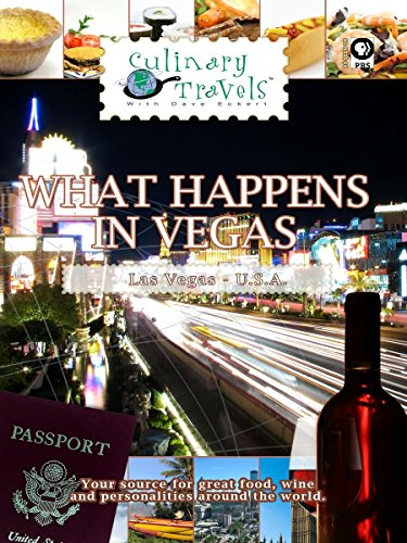 Culinary Travels - What Happens in Vegas