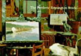 The Frederic Remington Studio (0295974427) by Hassrick, Peter H.