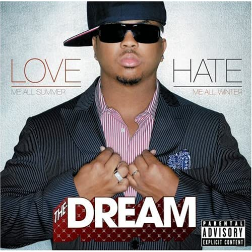 The Dream – Love Hate