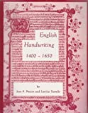 English Handwriting, 1400-1650: An Introductory Manual (Pegasus Paperbacks)