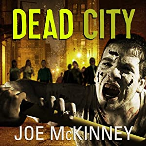 Dead City | [Joe McKinney]