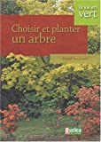 Choisir et planter un arbre