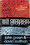 Will Grayson, Will Grayson (0142418471) by Green, John and David Levithan