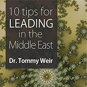 10 Tips for Leading in the Middle East Audiobook