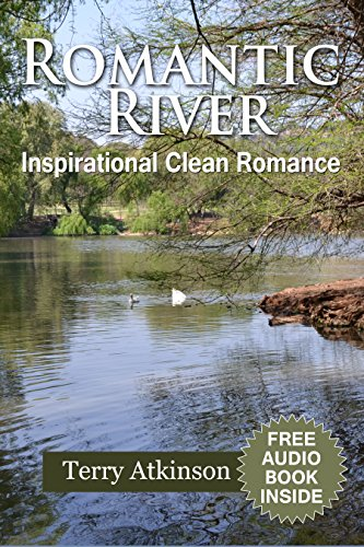 Romantic River FREE audio book inside: A Story about Building Relationships - Inspirational, Clean Romance (Amazon Books Audio compare prices)