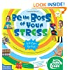 Be the Boss of Your Stress (Be The Boss Of Your Body�)