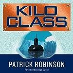 Kilo Class | Patrick Robinson