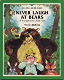 Never Laugh at Bears: A Transylvanian Folktale (Folktales of the World) (0872264653) by Ambrus, Victor G.