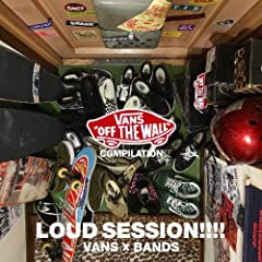 VANS COMPILATION LOUD SESSION!!! of VANS�~BANS