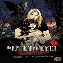 My Boyfriend Bites: My Boyfriend Is a Monster, Book 3 Audiobook by Dan Jolley Narrated by  Book Buddy Digital Media