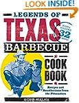 Legends of Texas Barbecue Cookbook: R...