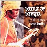 ベンガルのバウル - インドの神秘的な歌 (Bauls of Bengal Mystic Songs from India)