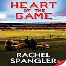 Heart of the Game Audiobook by Rachel Spangler Narrated by AJ Ferraro