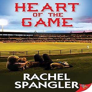 Heart of the Game Hörbuch von Rachel Spangler Gesprochen von: AJ Ferraro