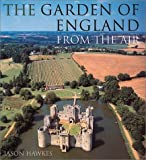 Garden of England From The Air (0091879078) by Hawkes, Jason