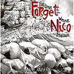 Forget Nico - Falling for the Wrong Italian: The Italian Saga, Book 3 | Gaia B. Amman