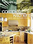 Complete Kitchens: Plan and Build You...