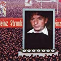 Einz Hörspiel von Heinz Strunk Gesprochen von: Heinz Strunk