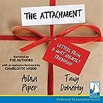 The Attachment   Ailsa Piper,Tony Doherty