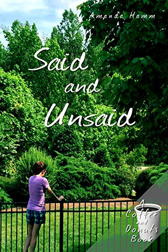 Said and Unsaid (Coffee and Donuts Book 1) by Amanda Hamm
