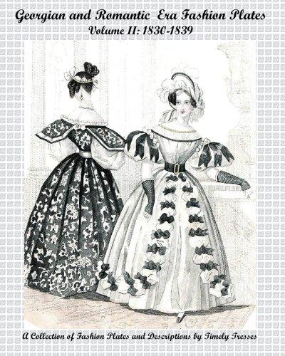 Georgian And Romantic Era Fashion Plates: 1830-1839 PDF