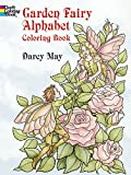 Garden Fairy Alphabet Coloring Book (Dover Coloring Books)